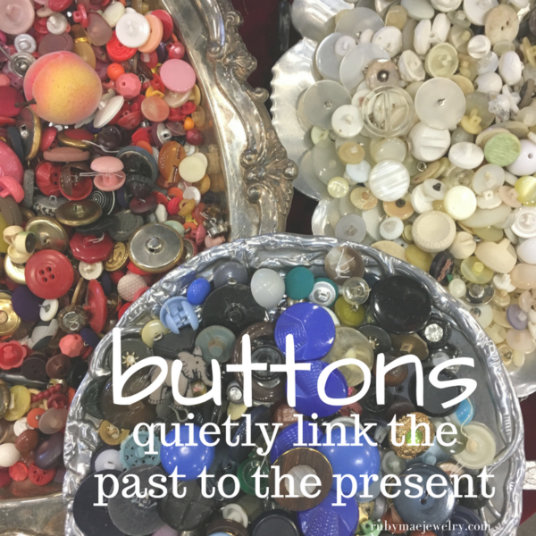 Buttons Link The Past To The Present
